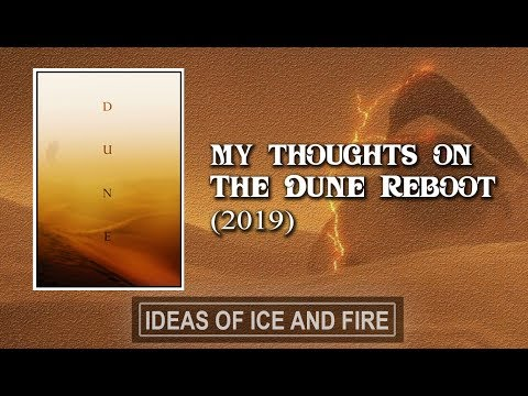 My Thoughts and Concerns on the Dune Reboot 2019