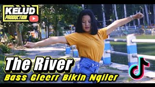 Download DJ THE RIVER MELODY STREO LOVE BASS GLERR BIKIN NGILER VIRAL TIKTOK 2021