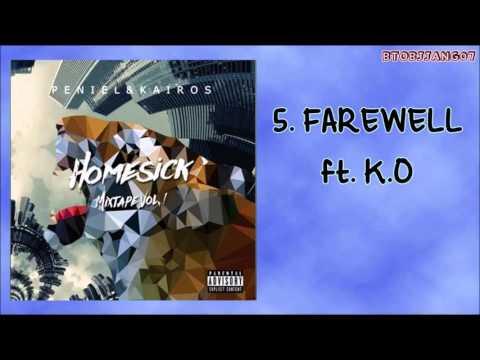 Peniel & Kairos [Homesick Mixtape] - Farewell ft. K.O
