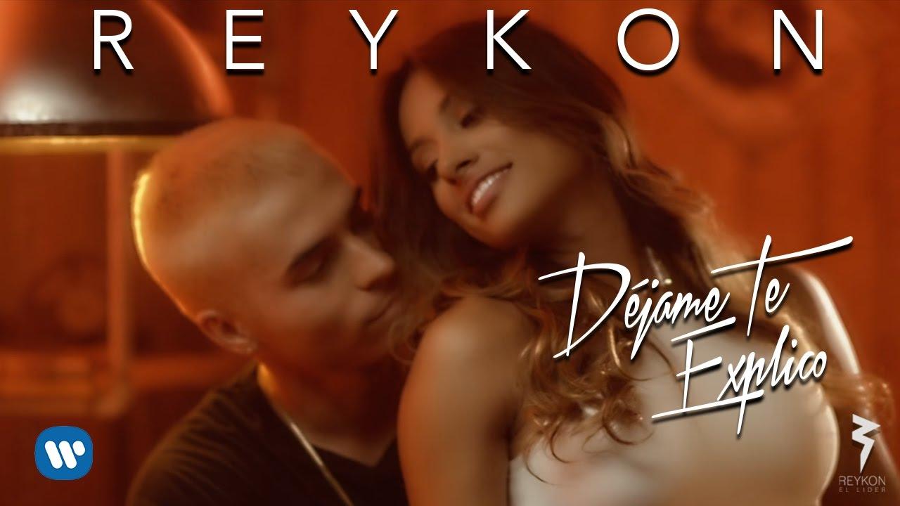 Reykon - Déjame Te Explico (Video Oficial)