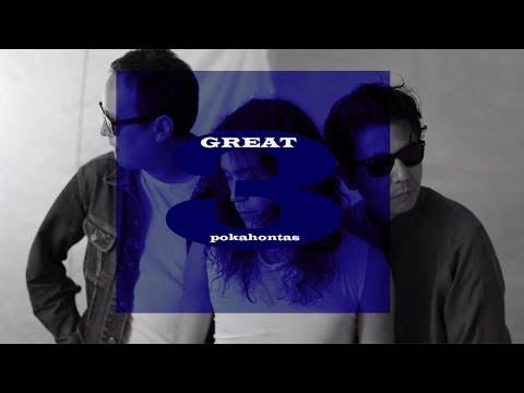 GREAT3 - 「ポカホンタス」ミュージックビデオ