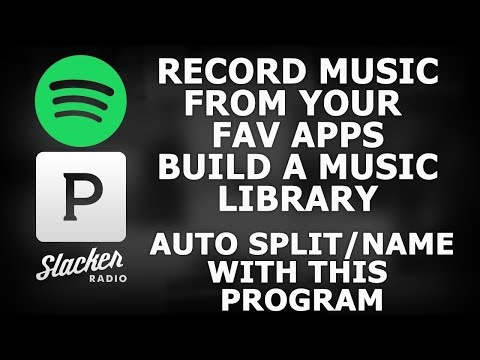 How To Record Songs From Spotify/Slacker/Pandora Or Any Program (Auto Split/Name With This Program)