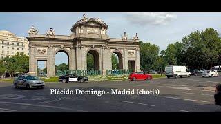 Placido Domingo - Madrid , Madrid , Madrid