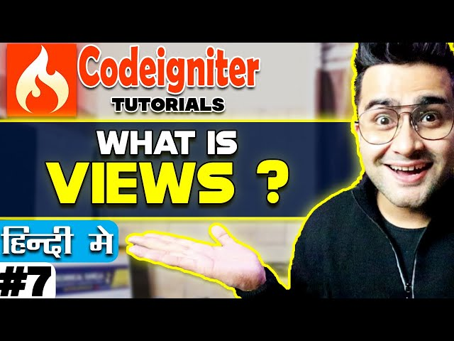 Codeigniter Tutorial in Hindi (What is Views) | Part-7