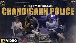 Chandigarh Police   Pretty Bhullar   *Bass Boosted*   Punjabi Hits 2016