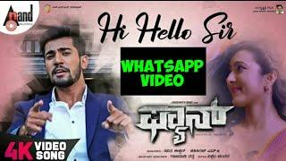Hi Hello sir Kannada WhatsApp song