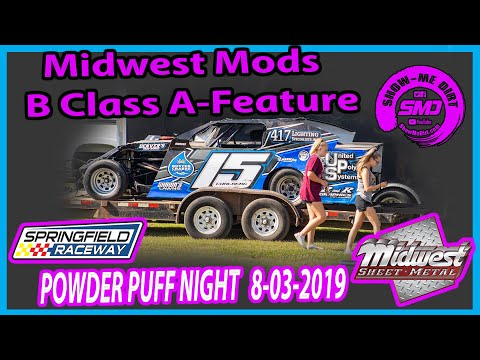 S03 E378 Midwest Modifieds B-Class A-Feature - POWDER PUFF NIGHT Springfield Raceway 08-03-2019