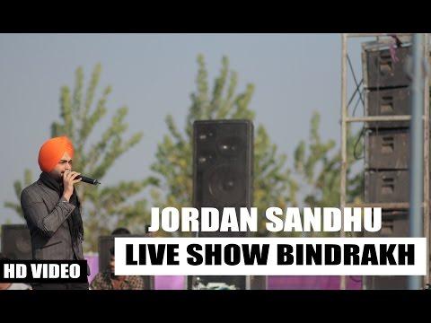JORDAN SANDHU   Live Show Bindrakh Mela   2016