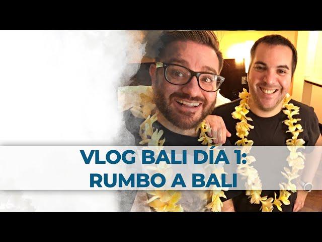 2 Little Divers Bali Vlog Día 1: Rumbo a Bali