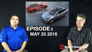 Model 3 Owners Club Show Episode 2