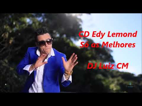 CD Edy Lemond - Só as Melhores - DJ Luiz CM