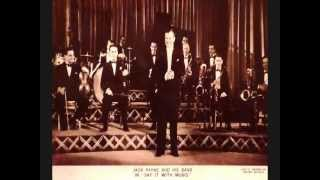 "Love is the Sweetest Thing (with original stills from ""Say it with Music"")- Jack Payne & his Band"