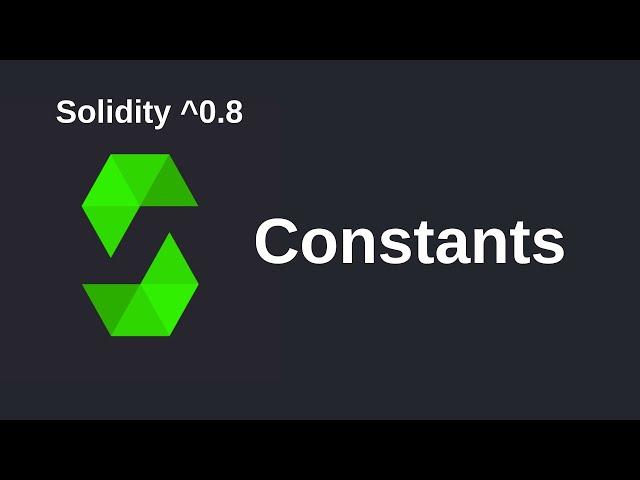 Constants | Solidity 0.8