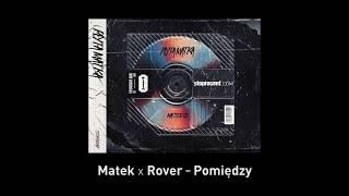 6. Matek x Rover - Pomiędzy CD2