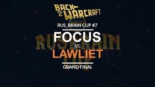 RBC 7 - Grand Final: [O] FoCuS vs. LawLiet [N]