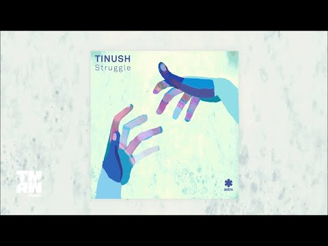 Tinush - Struggle