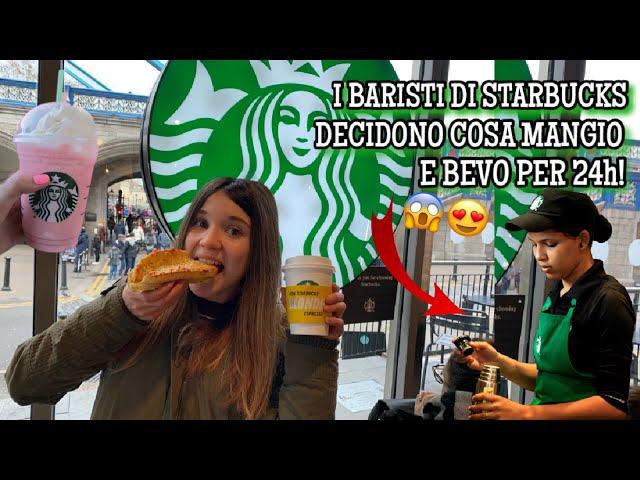 I BARISTI DI STARBUCKS DECIDONO COSA MANGIO E BEVO PER 24h! ♕