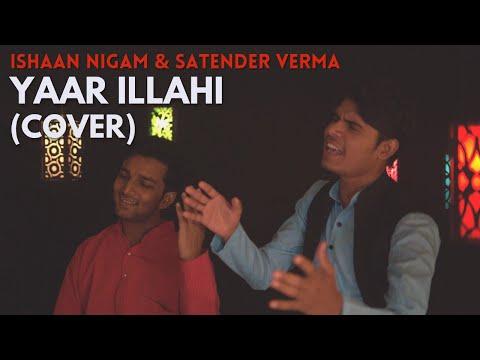 yaar-illahi---qawwali- -katyar-kaljat-ghusli- -cover-by-ishaan-nigam-and-satender-verma