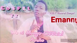 Emannuel Michael We ni Mungu official Audio