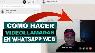 Como HACER LLAMADAS Y VIDEOLLAMADAS en WhatsApp Web