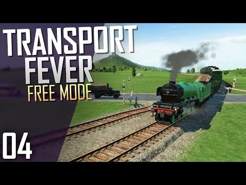 Transport Fever | Free Mode | Part 4