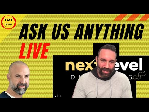 Ask Me Anything Live Stream With Gil T And Danny Bossa - TRT And Hormone Optimization