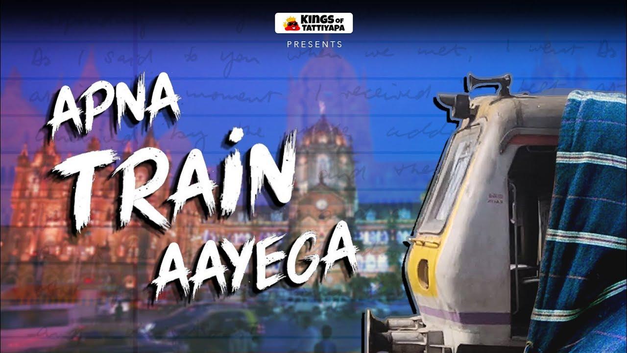 Apna Train Aayega | Rap Song - Mumbai Local | Happy Birthday Ranveer Singh