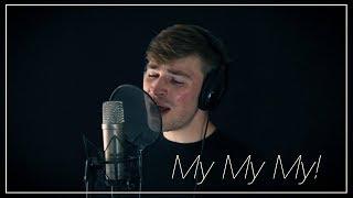 My My My! - Troye Sivan (Cover) | Derek Anderson