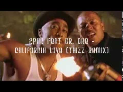 2Pac feat. Dr. Dre - California Love (ThiZz trap remix)