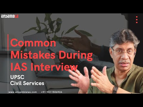 Common mistake students make during IAS Interview Part-4
