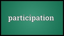 Participation Meaning