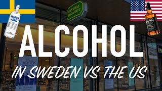 Alcohol In Sweden vs America