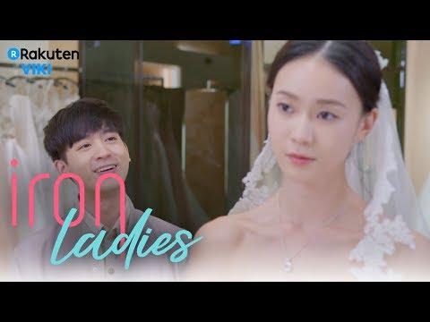 Iron Ladies - EP4 | Wedding Dress [Eng Sub]