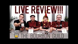 Bourbon Guild Live Reטiew - Wild Turkey 101- National Bourbon Day