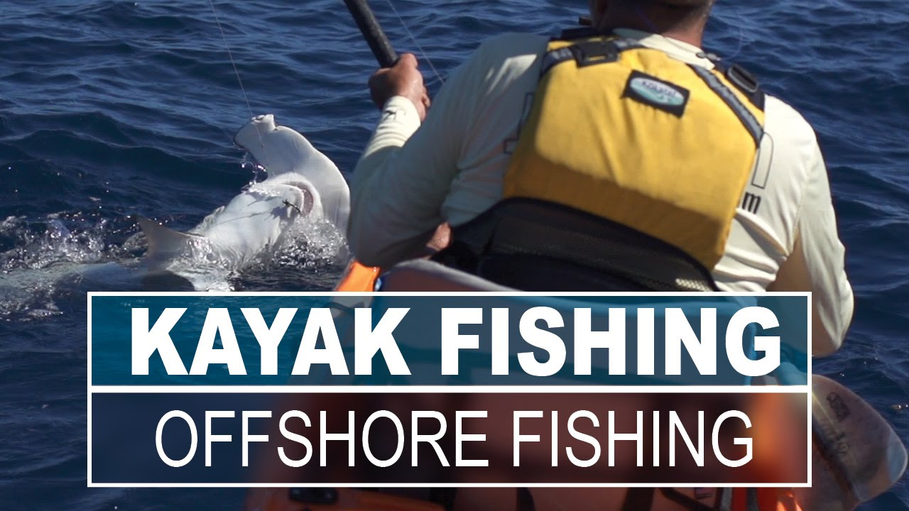 Top 5 Offshore Kayak Fishing Tips