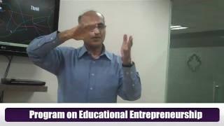 Educational Entrepreneurship - Dr Rajiv Tandon