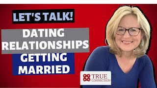 Let's talk! Dating or Relationships or Preparing for Marriage. Let's get you the love you want!
