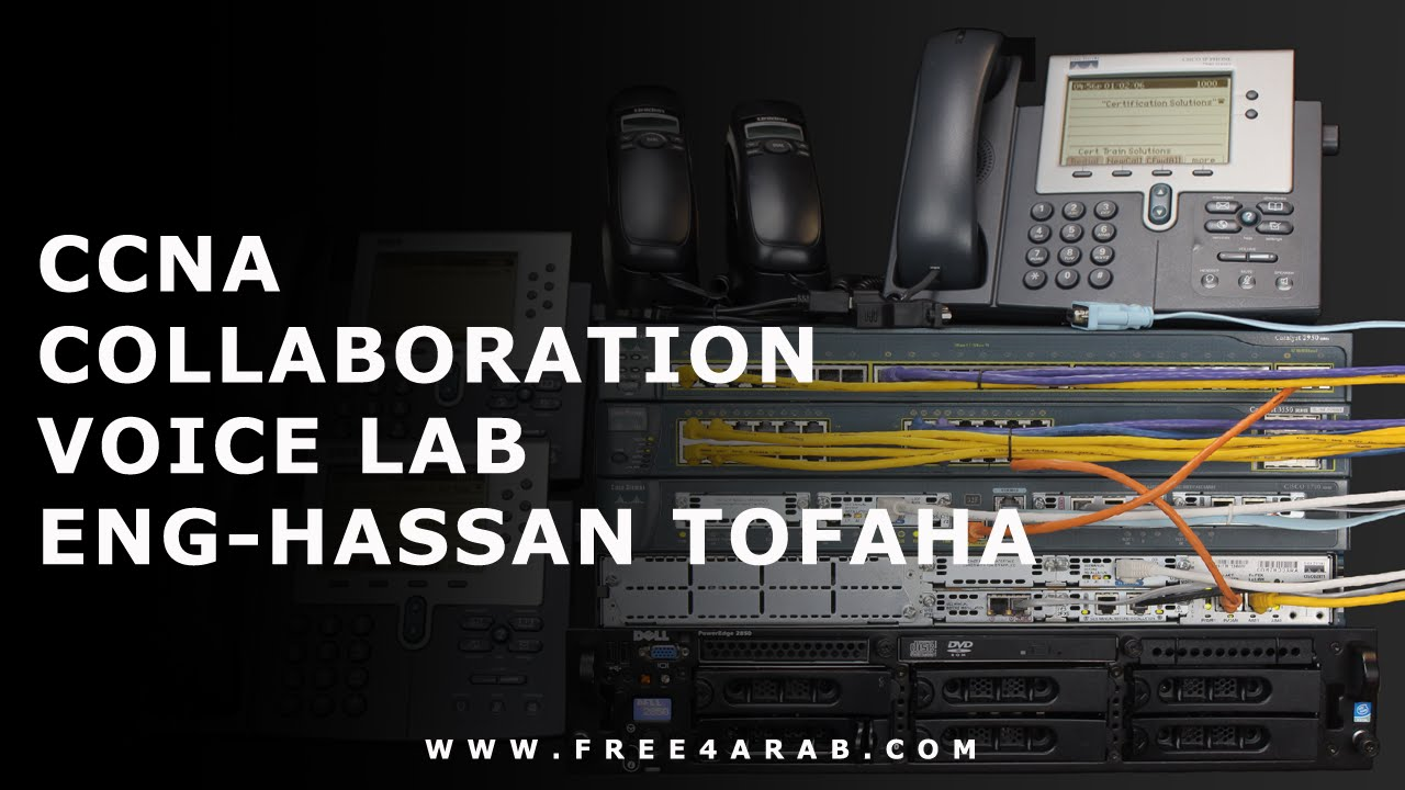 02-CCNA Collaboration Voice Lab (CUCM Lab IN VMware) By Eng-Hassan Tofaha    Arabic
