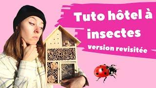 TUTO HOTEL À INSECTES (plutôt camping à insectes en fait)
