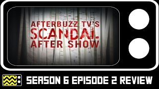 Scandal Season 6 Episode 2 Review & After Show | AfterBuzz TV