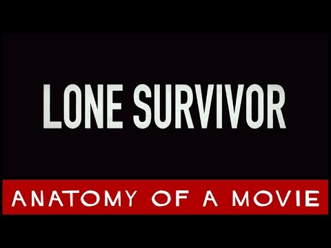 Lone Survivor | Anatomy of a Movie