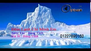 (Karaoke)Đêm Lạnh chỉ mình em - beat hạ Tone