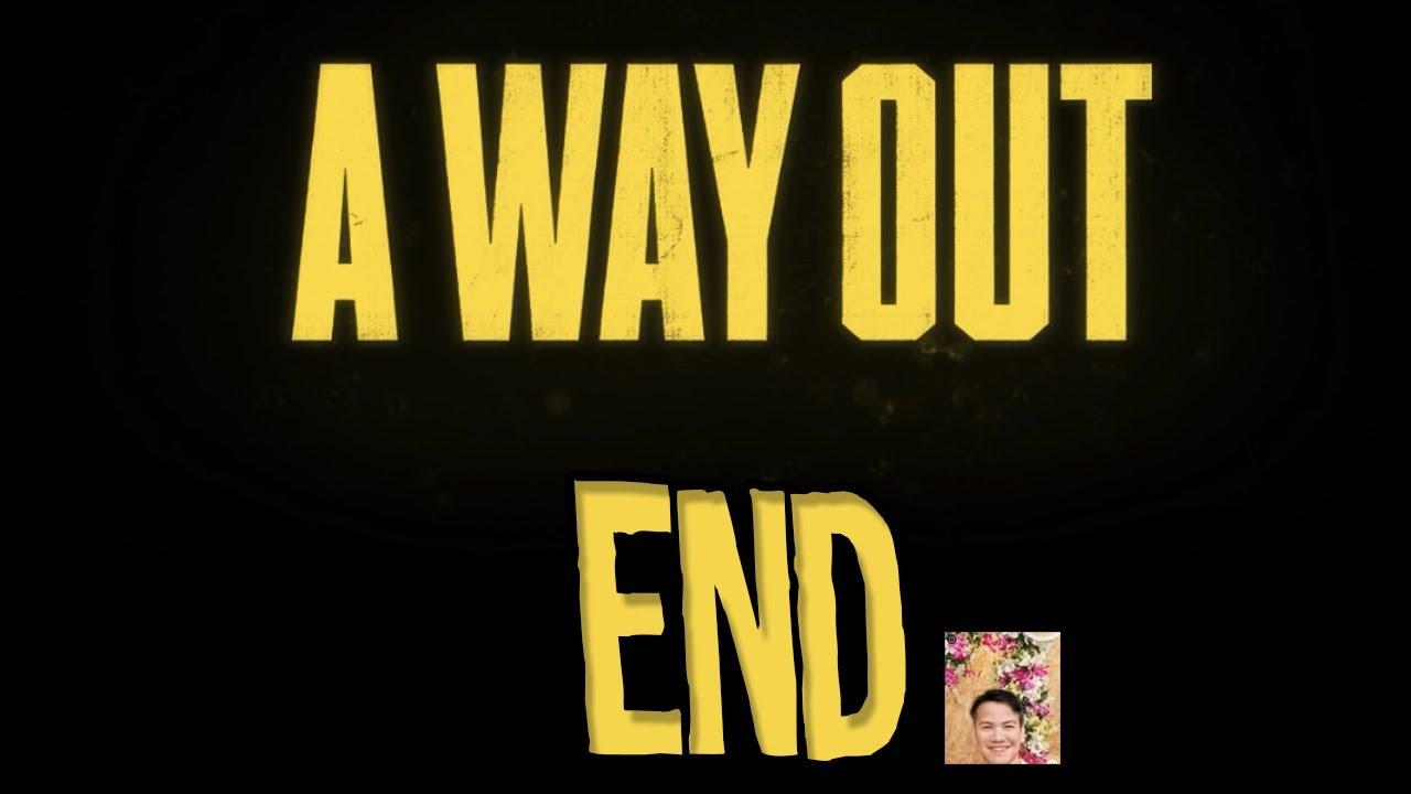 A Way Out(ไทย) - มันเจ็บจนเกินที่ใจจะทน เจ็บจนหมดแรงแม้ยืนก็ล้ม - Part 10 [END] + รีวิวหลังเล่นจบ