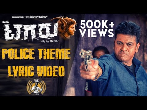 Tagaru - Police Theme (Lyric Video)   Shiva Rajkumar, Dhananjay   Bhavana, Manvitha   Charanraj