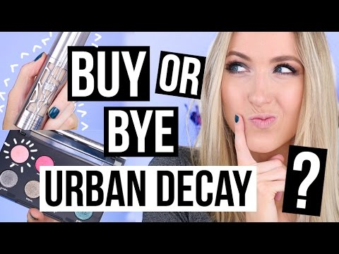 BUY OR BYE: URBAN DECAY || What Worked & What DIDN'T