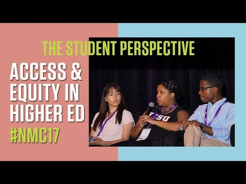 Access and Equity in Higher Ed: The Student Perspective