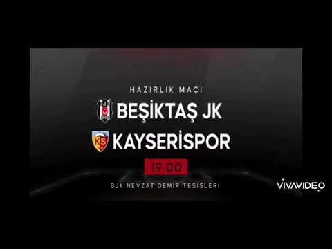 BEŞİKTAŞ 0 – 3 KAYSERİSPOR  HAZIRLIK MAÇI ÖZETİ 31.07.2021