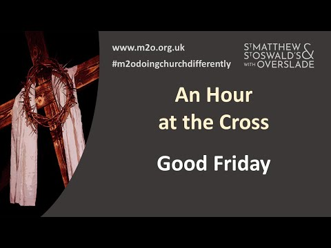 Good Friday: An Hour at the Cross