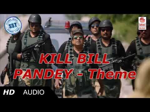 Kill Bill Pandey Theme Song