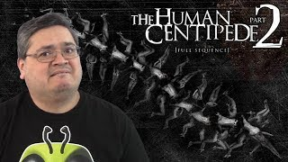 The Human Centipede 2 (Full Sequence) Movie Review